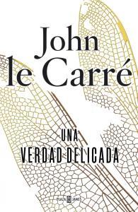 Una verdad delicada, John Le Carre