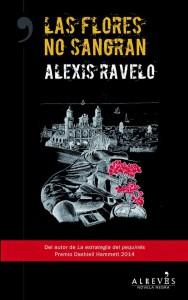 Las flores no sangran - Alexis Ravelo[1]